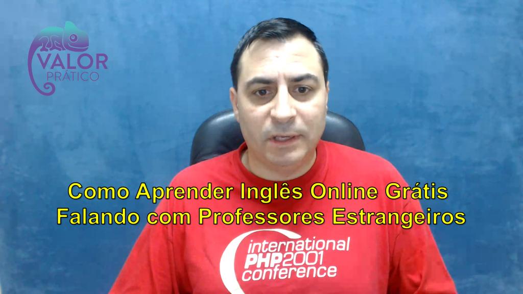 Como Aprender Inglês Online Grátis Falando com Professores Estrangeiros
